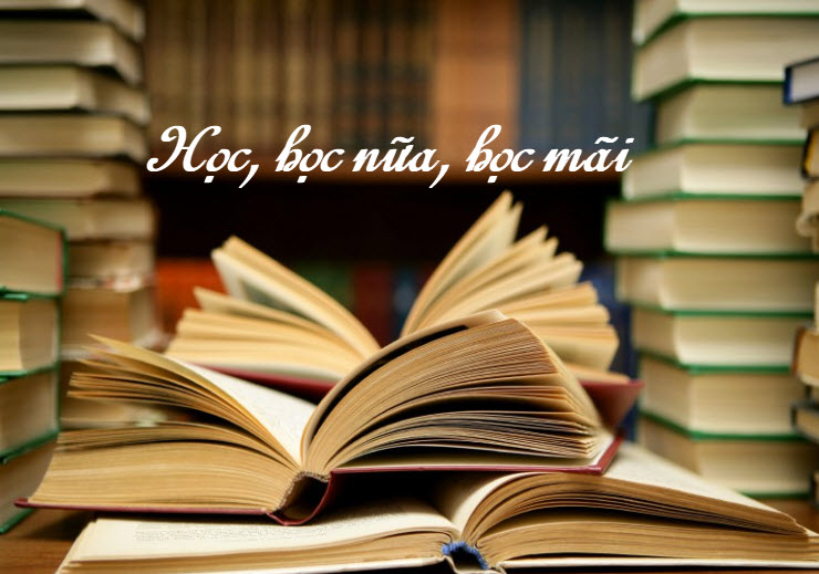 unnamed file 167 - Chứng minh câu châm ngôn Học, học nữa , học mãi