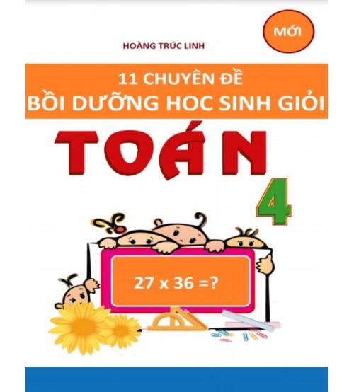 11 chuyen de boi duong hoc sinh gioi toan 4 - 11 chuyên đề bồi dưỡng học sinh giỏi toán 4