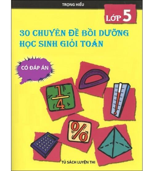 30 chuyen de boi duong hoc sinh gioi toan lop 5 - 30 chuyên đề bồi dưỡng học sinh giỏi Toán lớp 5
