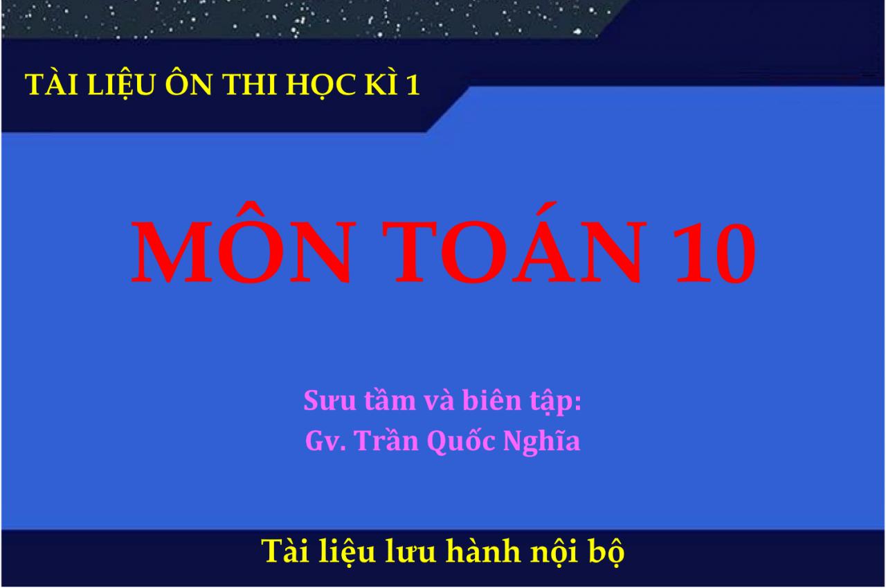 de cuong on thi hki toan 10 nam 2018 2019 co giai chi tiet - Đề cương ôn thi HKI toán 10 năm 2018-2019 có giải chi tiết